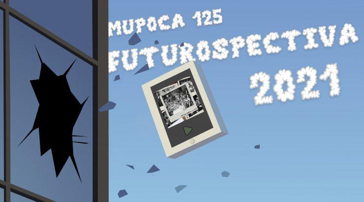 Mupoca #125 – Futurospectiva 2021