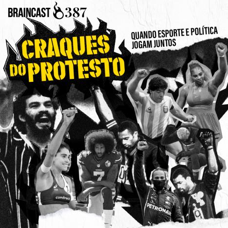 Capa - Craques do protesto: quando esporte e política jogam juntos