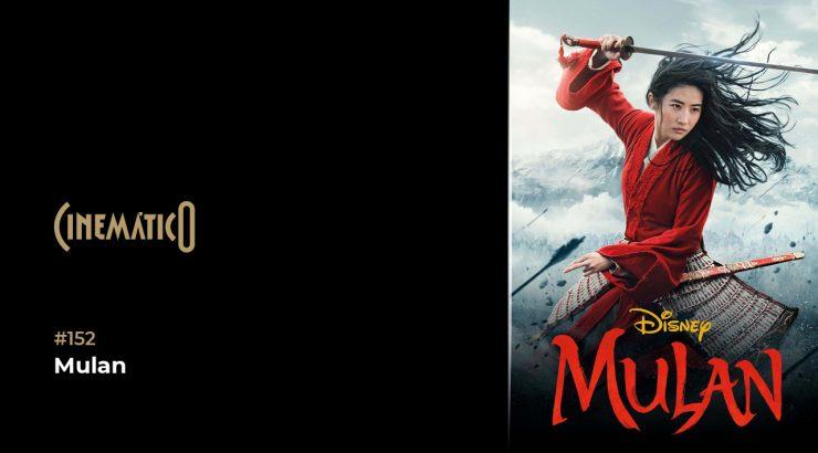 Cinemático – Mulan