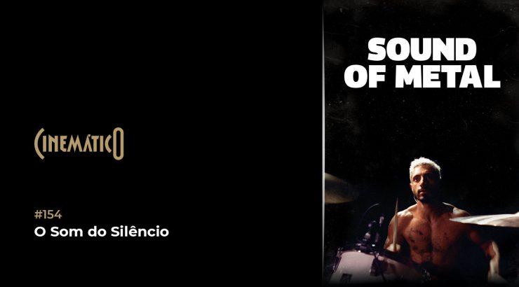 Cinemático – O Som do Silêncio