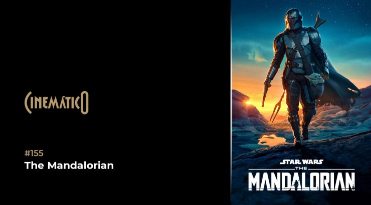 Cinemático – The Mandalorian