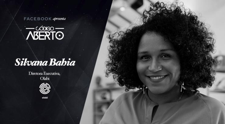 Código Aberto – Silvana Bahia, Diretora Executiva, Olabi