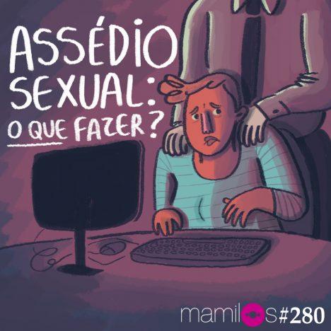 Capa - Assédio sexual: o que fazer?