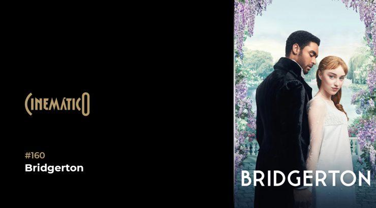 Cinemático – Bridgerton