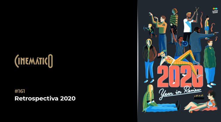 Cinemático – Retrospectiva 2020