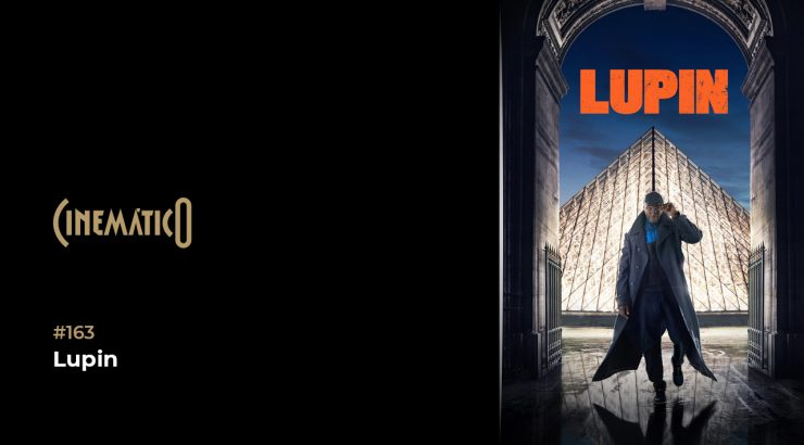 Cinemático – Lupin