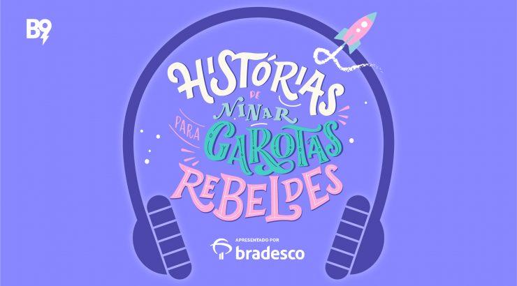 Histórias de Ninar para Garotas Rebeldes – Vem aí a 2ª temporada