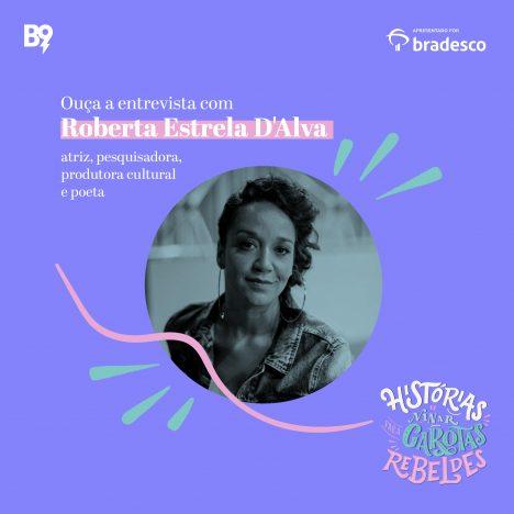 Capa - Entrevista com Roberta Estrela D´Alva, atriz, pesquisadora, produtora cultural e poeta