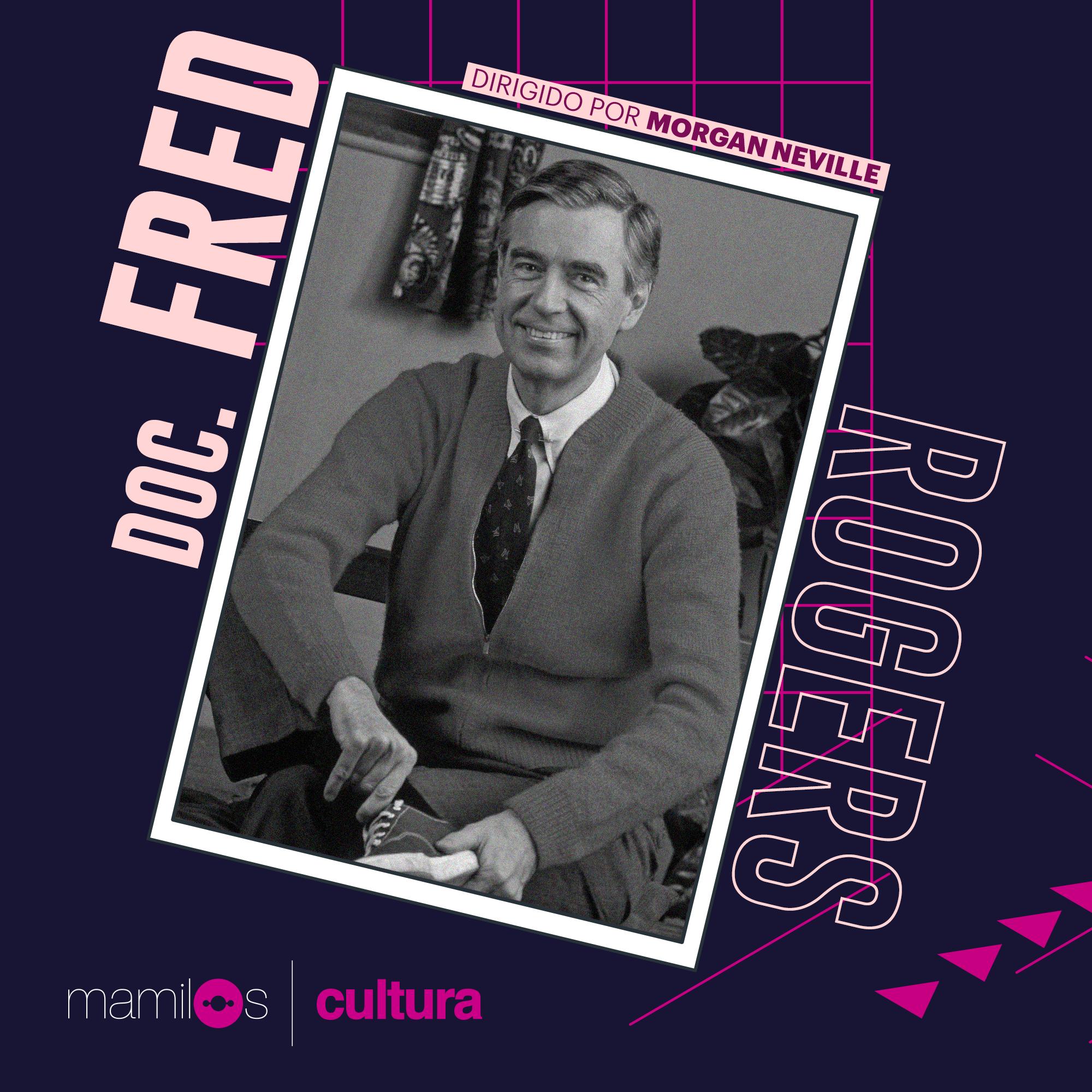 Capa - Mamilos Cultura 18: Doc Fred Rogers e educação sentimental