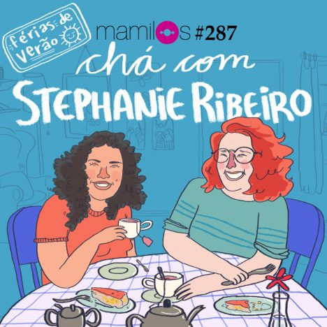 Capa - Chá com Stephanie Ribeiro