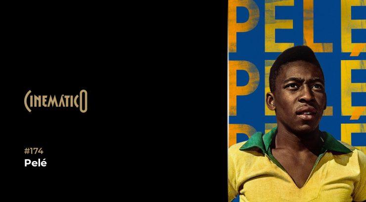 Cinemático – Pelé