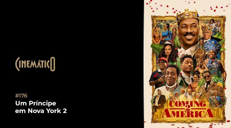 Cinemático – Um Príncipe em Nova York 2