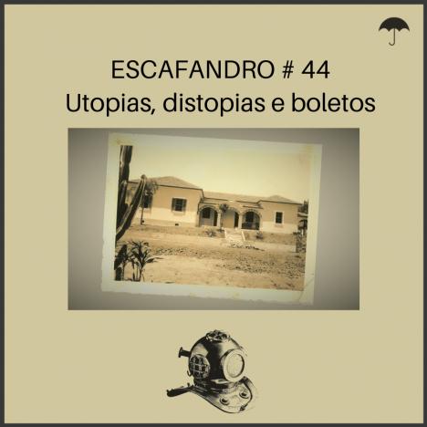 Capa - Utopias, distopias e boletos
