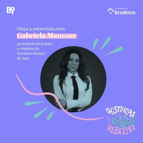 Capa - Entrevista com Gabriela Manssur, promotora de Justiça e criadora do Instituto Justiça de Saia