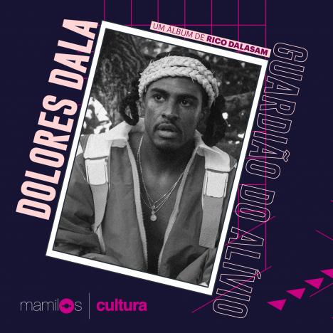 "Capa - Mamilos Cultura 22: álbum ""Dolores Dala"" – Afeto e Negritude"