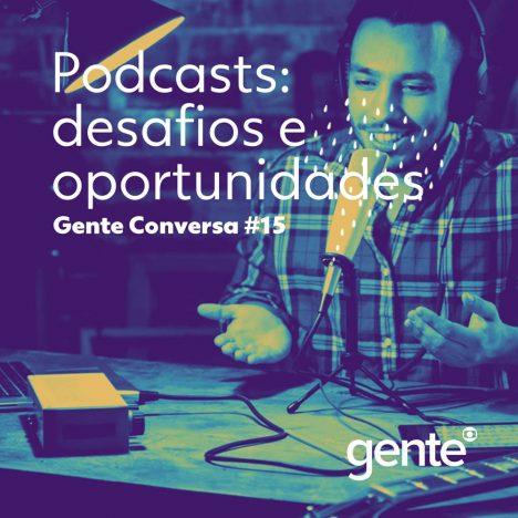 Capa - Podcasts: os desafios e as oportunidades da vez
