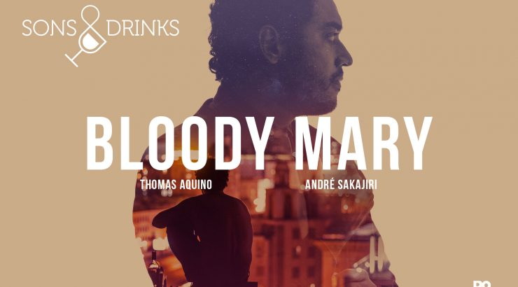 Sons & Drinks – Bloody Mary