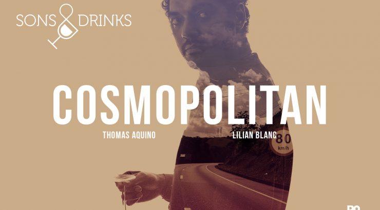 Sons & Drinks – Cosmopolitan