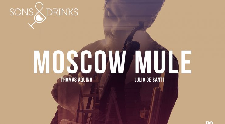 Sons & Drinks – Moscow Mule