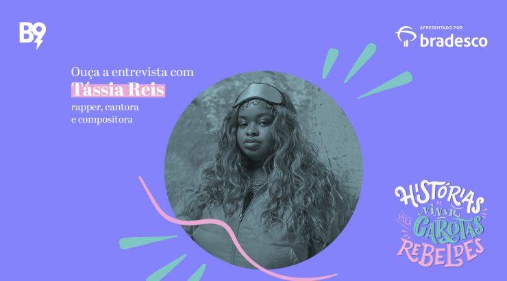 Entrevista com Tássia Reis, rapper, cantora e compositora