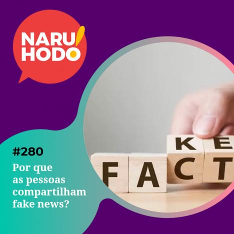 Capa - Por que as pessoas compartilham fake news?