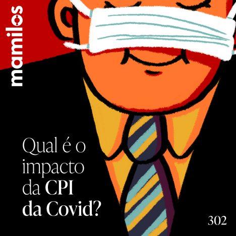 Capa - Qual é o impacto da CPI da Covid?
