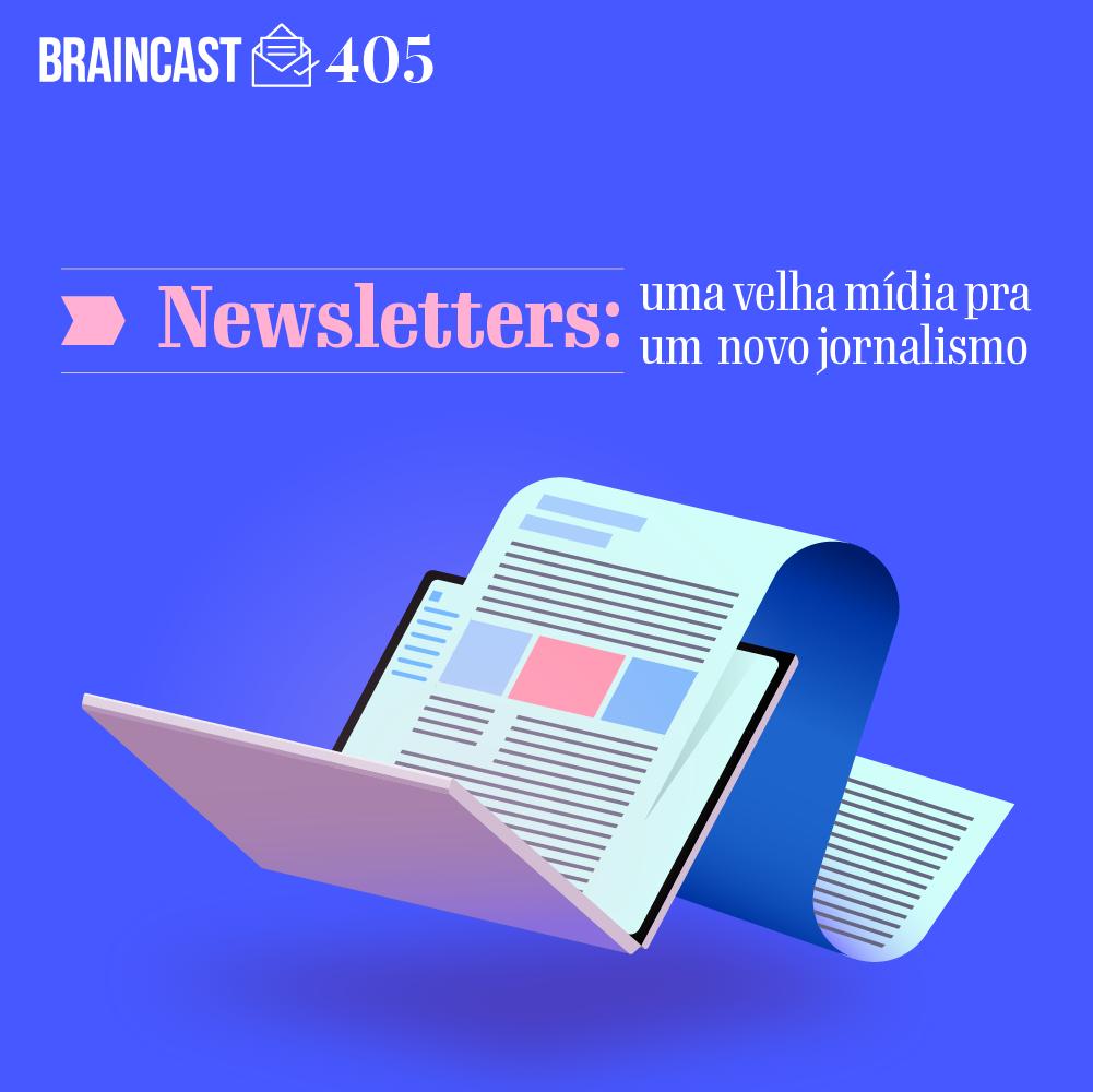 Capa - Newsletters: uma velha mídia para um novo jornalismo