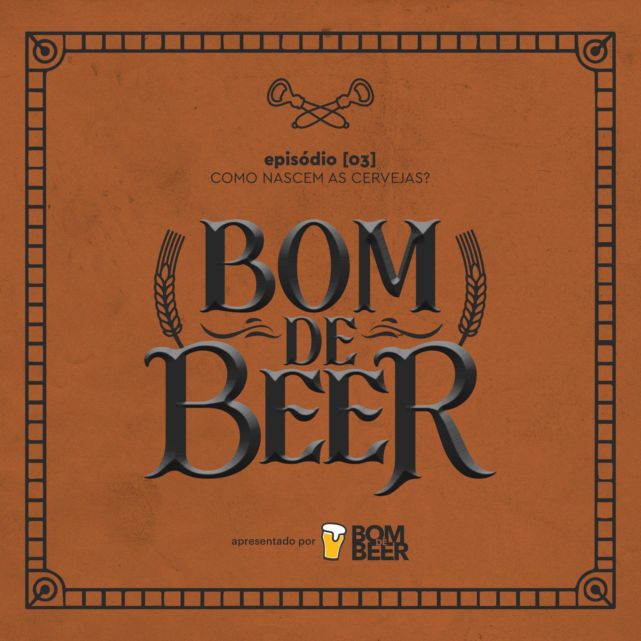 Capa - Ep. 3: Como nascem as cervejas?