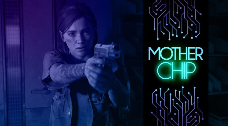 MotherChip 326 – The Last of Us Parte 2, Fish Person Shooter e Asha in Monster World