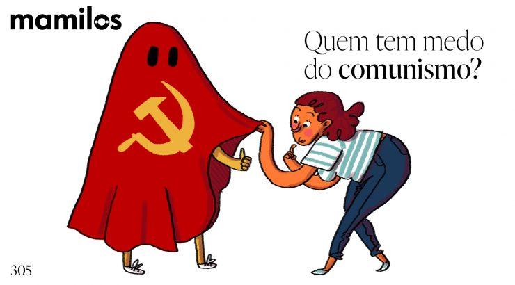 Mamilos 305 – Quem tem medo do comunismo?