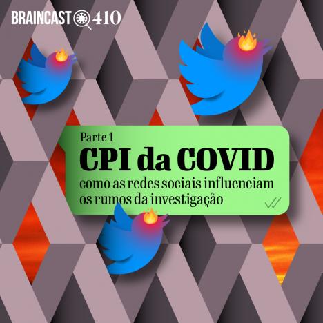 Capa - CPI da COVID: como as redes sociais influenciam a investigação [Parte 1]