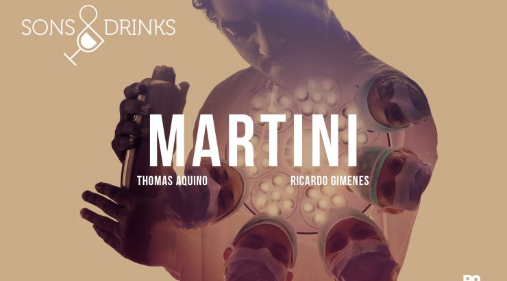 Sons & Drinks – Ep. 9: Martini