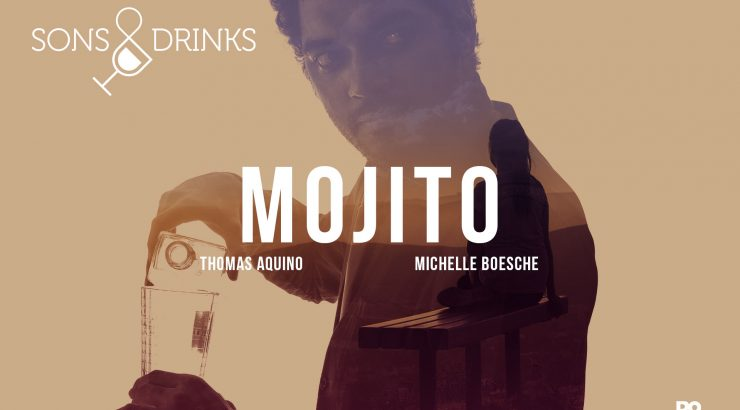 Sons & Drinks – Ep. 10: Mojito