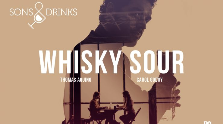Sons & Drinks – Ep. 11: Whisky Sour
