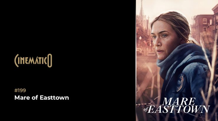 Cinemático – Mare of Easttown
