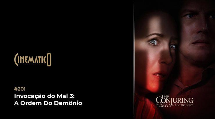Cinemático – Invocação do Mal 3: A Ordem Do Demônio