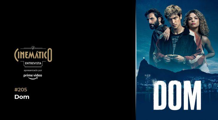 Cinemático – Dom