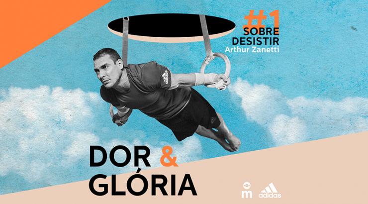 Dor & Glória – Ep. 1: Sobre Desistir, com Arthur Zanetti