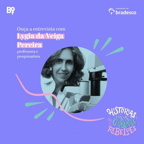 Capa - Entrevista com Lygia da Veiga Pereira, professora e pesquisadora