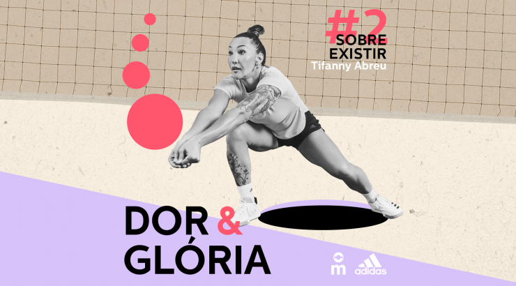 Dor & Glória – Ep. 2: Sobre Existir, com Tifanny Abreu