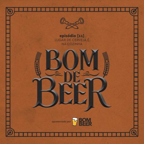 Capa - Ep. 11: Lugar de Cerveja é na Cozinha (Cozinhar com Cerveja)
