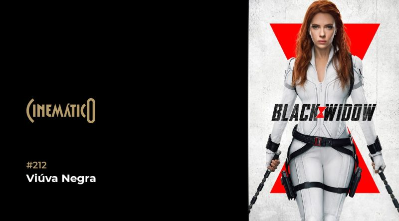 Cinemático – Viúva Negra