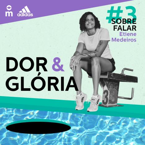 Capa - Dor & Glória - Ep. 3: Sobre Falar, com Etiene Medeiros