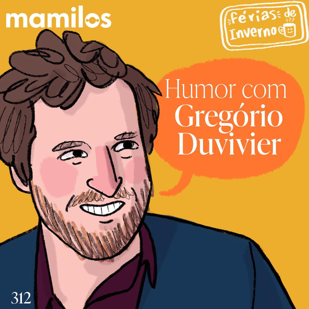 Capa - Humor com Gregório Duvivier