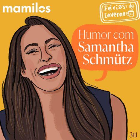 Capa - Humor com Samantha Schmütz