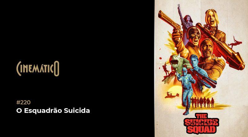 Cinemático – O Esquadrão Suicida