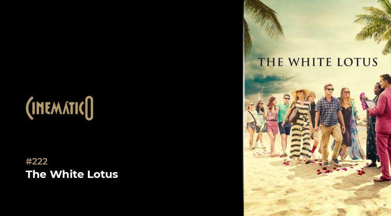 Cinemático – The White Lotus