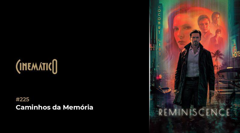 Cinemático – Caminhos da Memória