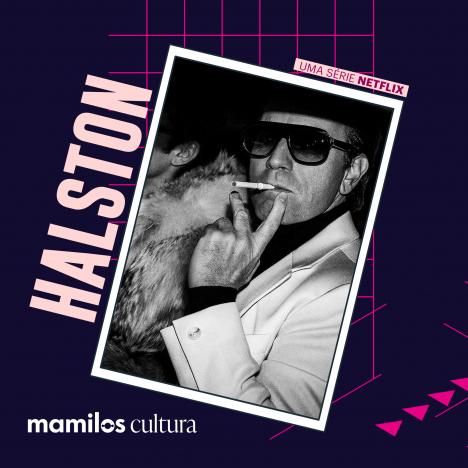 """Capa - Mamilos Cultura 38: Série """"Halston"""" – O preço da genialidade"""