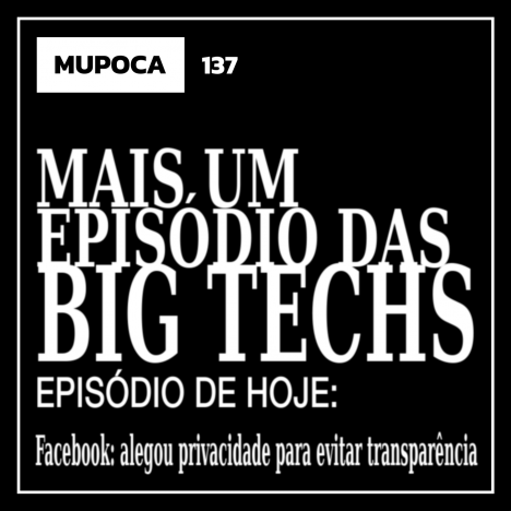 Capa - Mais um episódio das big techs